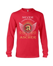 Never Underestimate ASCHER - Name Shirts Long Sleeve Tee thumbnail