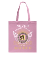 Never Underestimate ASCHER - Name Shirts Tote Bag thumbnail