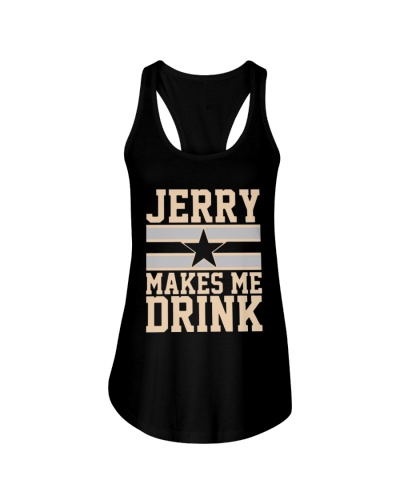 Jerry Makes Me Drink Shirt Merch