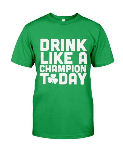 Drink like a champion today shirt