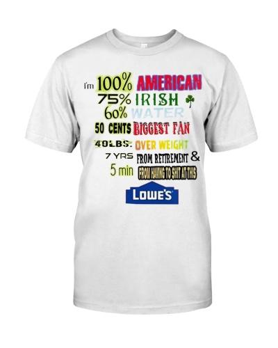 im 100 american 70 irish shirt