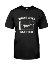 White Lives Matter T Shirt Classic T-Shirt tile