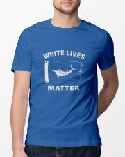 White Lives Matter T Shirt Classic T-Shirt lifestyle-mens-crewneck-front-13