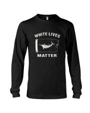 White Lives Matter T Shirt Long Sleeve Tee thumbnail