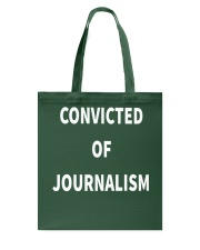 Convicted Of Journalism T Shirt Tote Bag thumbnail