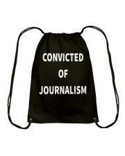 Convicted Of Journalism T Shirt Drawstring Bag thumbnail