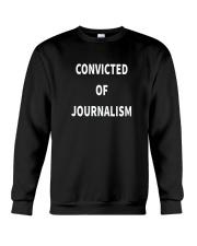 Convicted Of Journalism T Shirt Crewneck Sweatshirt thumbnail