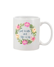 Just Breathe And Take A Sip Mug front