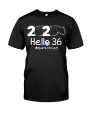Hello 36 Quarantine Classic T-Shirt front