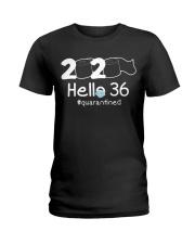 Hello 36 Quarantine Ladies T-Shirt thumbnail