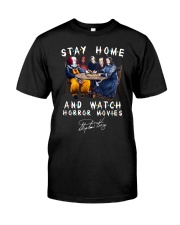 Stay Home - Watch Horror Movies Classic T-Shirt front