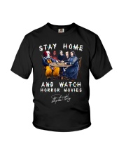 Stay Home - Watch Horror Movies Youth T-Shirt thumbnail