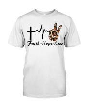 Faith Hope Love 2 Classic T-Shirt front