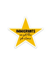Immigrants Sticker - Single (Vertical) front