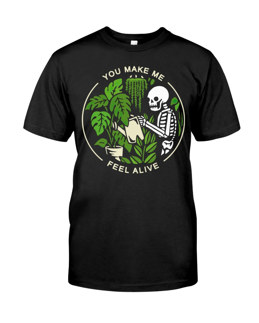 Make Me Feel Alive Classic T-Shirt