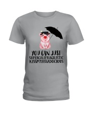 You Can Just Ladies T-Shirt front