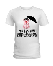 You Can Just Ladies T-Shirt tile