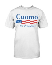 Cuomo For President Classic T-Shirt front