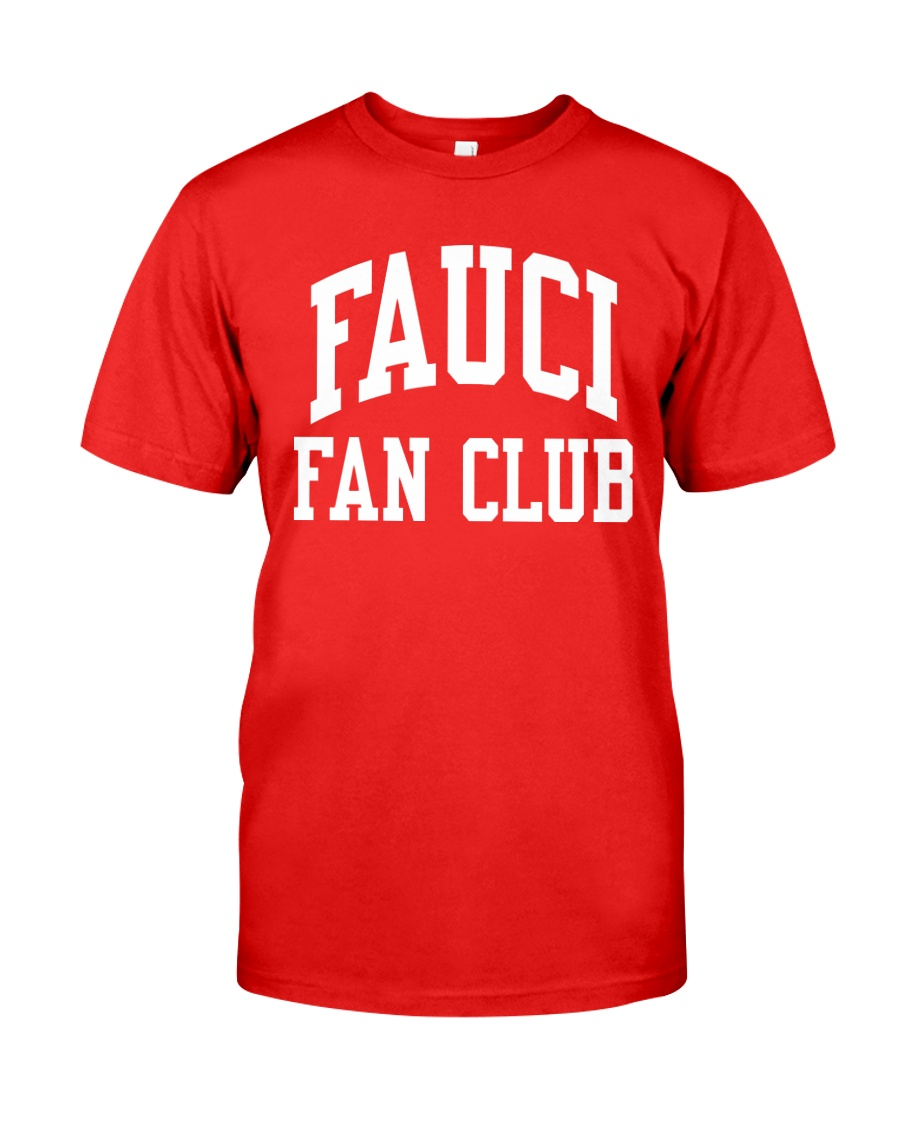 Fauci Fan Club Classic T-Shirt