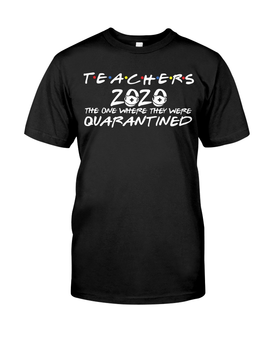 Teacher Quarantined Black Classic T-Shirt