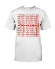 Worsh Your Hands Classic T-Shirt front