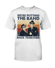 The Band Back Together Classic T-Shirt front