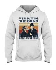 The Band Back Together Hooded Sweatshirt tile