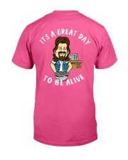 Great Day To Be Alive Classic T-Shirt tile