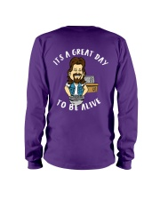 Great Day To Be Alive Long Sleeve Tee thumbnail
