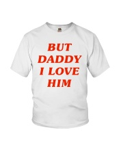 But Daddy I Love Him Youth T-Shirt thumbnail