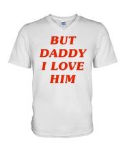 But Daddy I Love Him V-Neck T-Shirt thumbnail