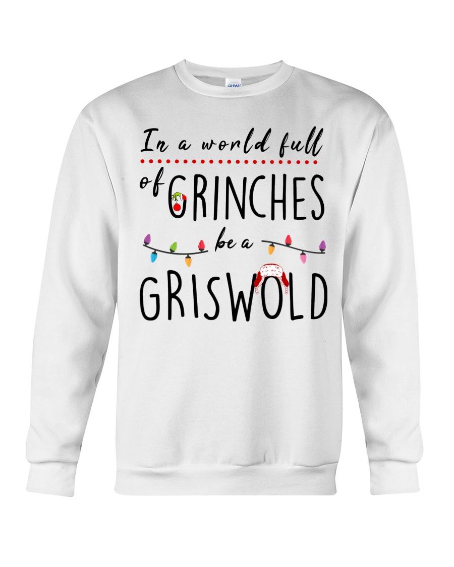 Be a Griswold Crewneck Sweatshirt