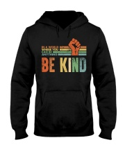 Be Kind In The World Hooded Sweatshirt thumbnail