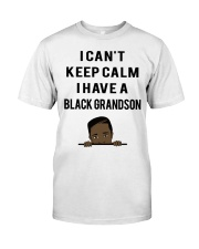 I Have A Black Grandson Classic T-Shirt front
