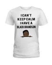 I Have A Black Grandson Ladies T-Shirt thumbnail