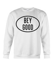 Bey Good Crewneck Sweatshirt tile