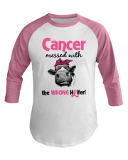 Cancer Messed With Wrong Heifer Baseball Tee front