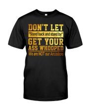 Don't Let Classic T-Shirt front