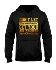 Don't Let Hooded Sweatshirt thumbnail