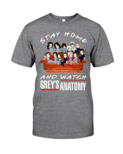 Stay Home And Watch Grey's Anatomy Classic T-Shirt front