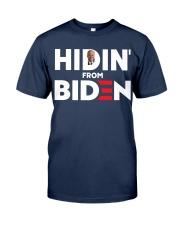 Hidin' From Biden Classic T-Shirt front