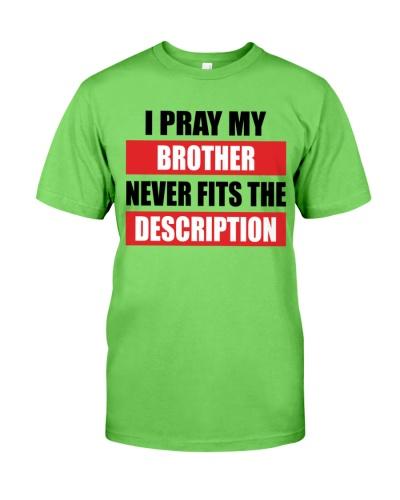 I Pray My Brother