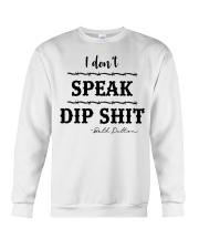I Don't Speak Crewneck Sweatshirt thumbnail