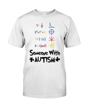 Love Someone With Autism Classic T-Shirt front