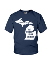 Don't Stand With That Woman From Michigan Youth T-Shirt thumbnail