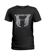 Black Is Not A Crime Ladies T-Shirt thumbnail
