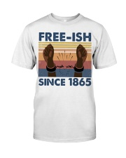Freeish Since 1865 Classic T-Shirt front