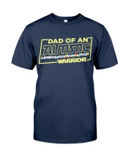 Dad Of An Autistic Warrior Classic T-Shirt front