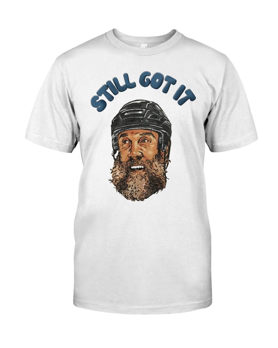 Still Got It Classic T-Shirt