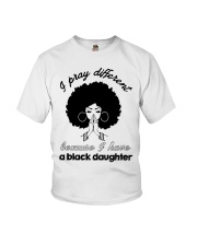 I Have A Black Daughter Youth T-Shirt tile